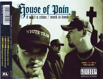 House Of Pain – It Ain't A Crime / Word Is Bond (CDS) (1994) (VBR)