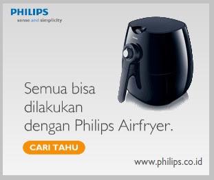 Semua Bisa Dilakukan Dengan Philips Airfryer