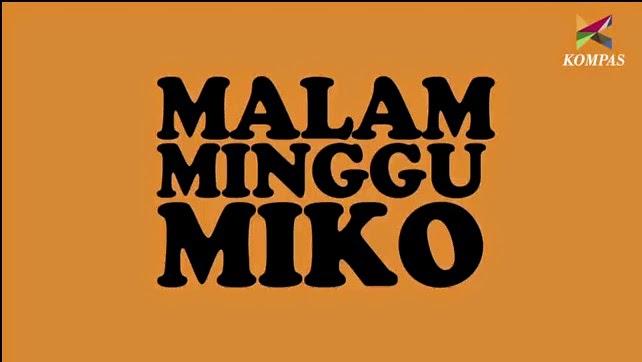 Download Film Malam Minggu Miko 1 terlengkap