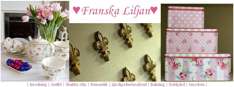 Franska ♥ Liljan ♥
