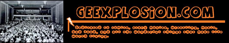Geexplosion!