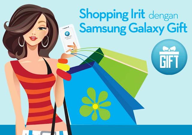 Shopping Irit dengan Samsung Galaxy Gift Indonesia