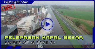 Video Pelepasan Kapal Besar Ke Dalam Air Yang Jarang Kita Lihat
