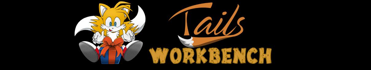 Tails Workbench