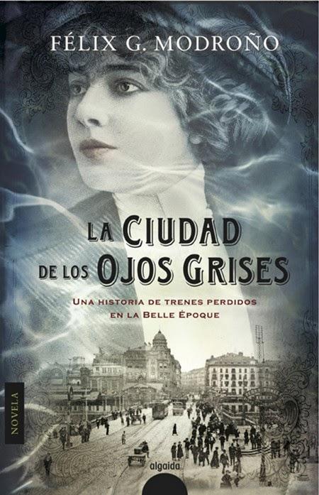 La ciudad de los ojos grises - Félix G. Modroño (2012)
