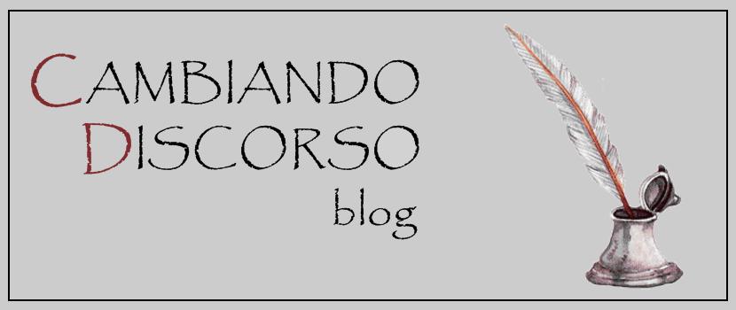 CAMBIANDO DISCORSO - BLOG