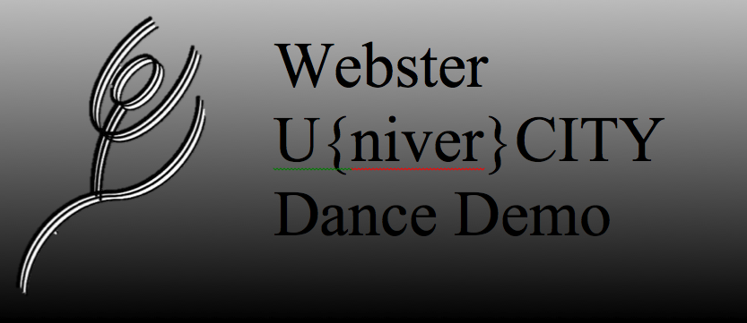 Webster U[niver]CITY Dance Demo 2012