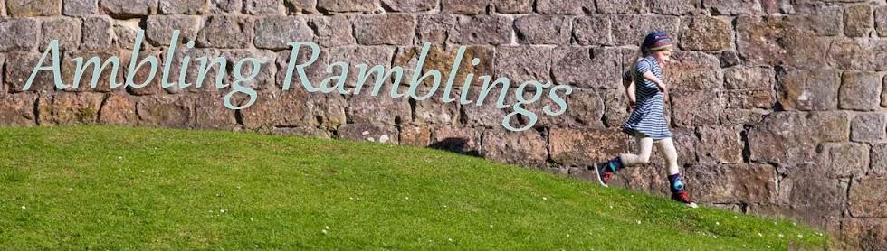 Ambling Ramblings
