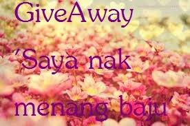 http://sitizawiah95.blogspot.com/2014/07/giveaway-saya-nak-menang-baju.html