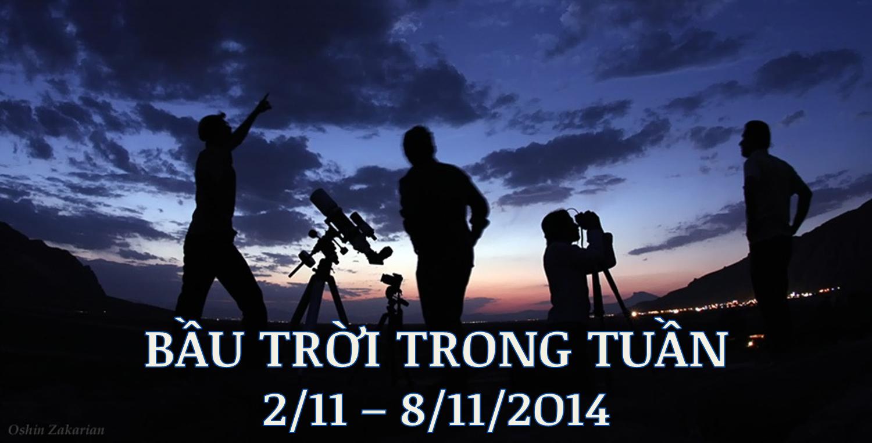 Bầu trời trong tuần từ 2/11 tới 8/11/2014