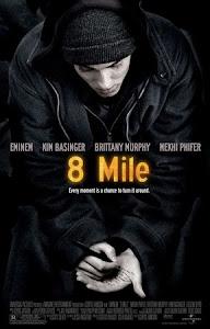 8 Mile - Rua das Ilusões