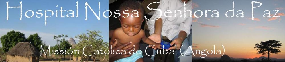 Hospital Nossa Senhora da Paz do Cubal (Angola)