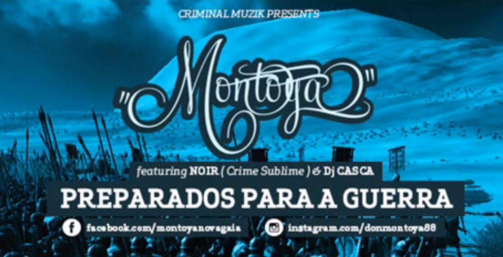 Montoya, Noir, Crime Sublime, Preparados para a Guerra, 2014