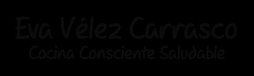 Eva Vélez Carrasco - Cocina Consciente Saludable (Vegetariana–Energética)
