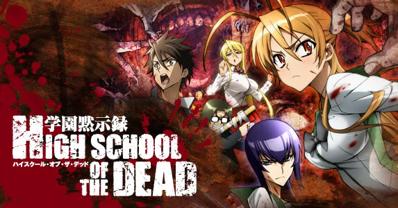 [Immagine: High+School+of+the+Dead+Loca.jpg]