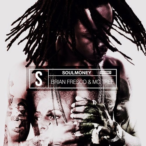 Tree & Brian Fresco – SoulMoney (FreEP)