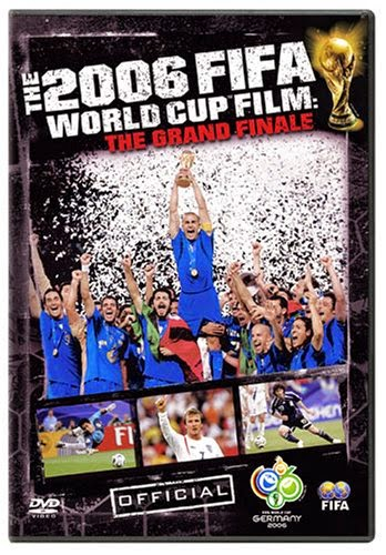 DVDs in my collection: The 2006 FIFA World Cup Film: The Grand Finale