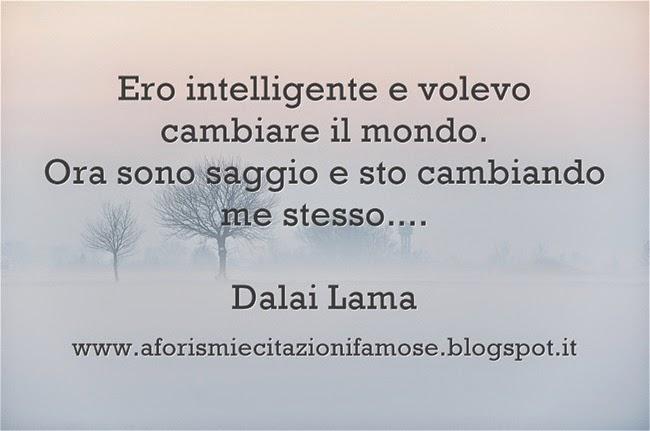 Eccezionale Aforismi e citazioni famose: Frase Bella Dalai Lama IE91