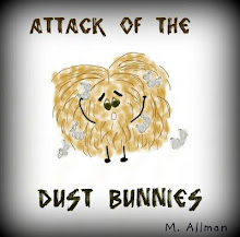 Attack of the Dust Bunnies