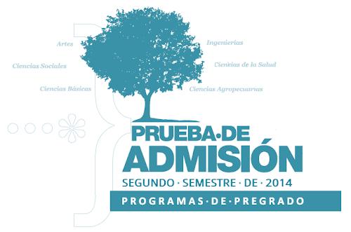 Prueba de admisión UNAL segundo semestre de 2014 ingreso a pregrado