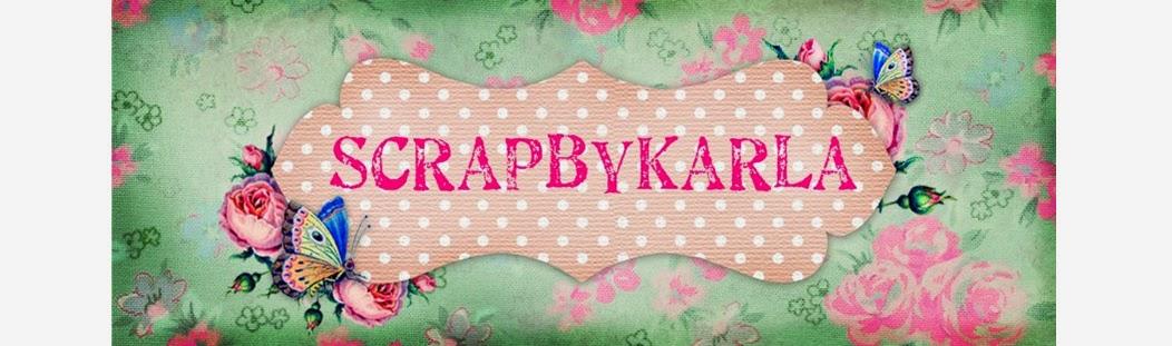 Scrap By Karla