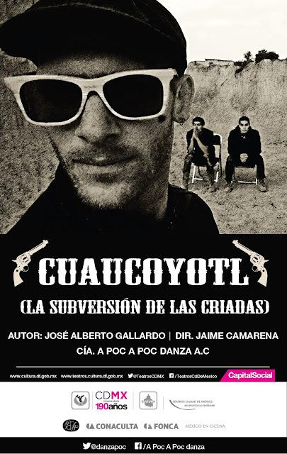 """Se presenta """"Cuaucoyotl, La subversión de las criadas"""" en el Teatro Benito Juárez"""