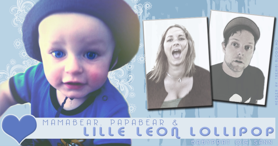 Mamabear, Papabear og lille Leon Lollipop