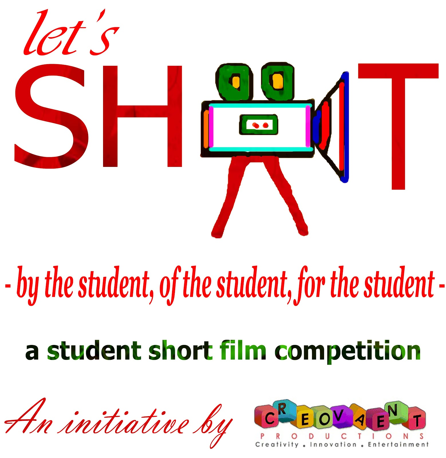 CREOVAENT PRODUCTION: LET's SHOOT - a student short film ...