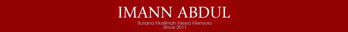 IMANN ABDUL | Busana Muslimah Mesra Menyusu