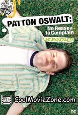 Patton Oswalt: No Reason to Complain (2004)