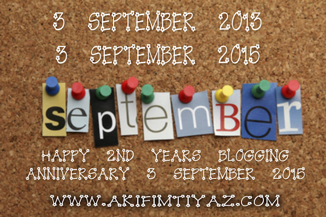 Happy 2nd Years Blogging Anniversary 3 September 2015