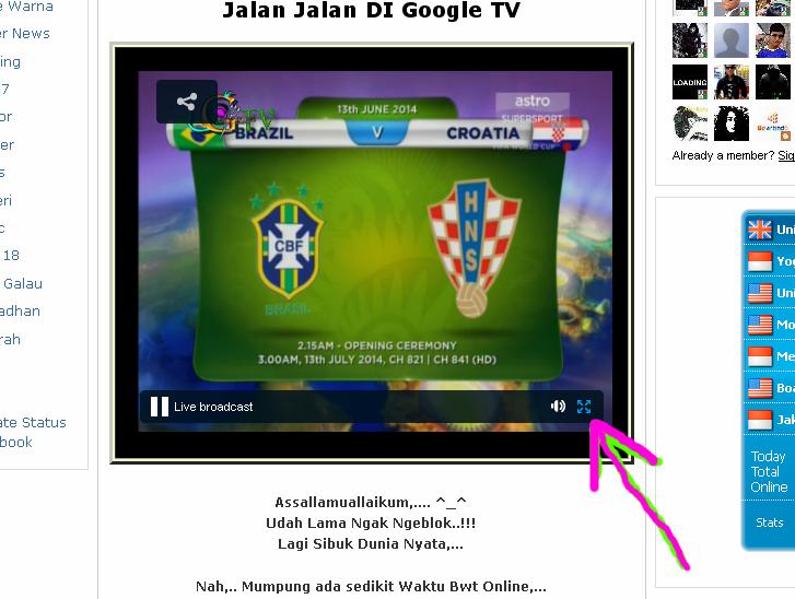 http://googel-indonesia.blogspot.com/2014/06/tv-online-piala-dunia-2014.html