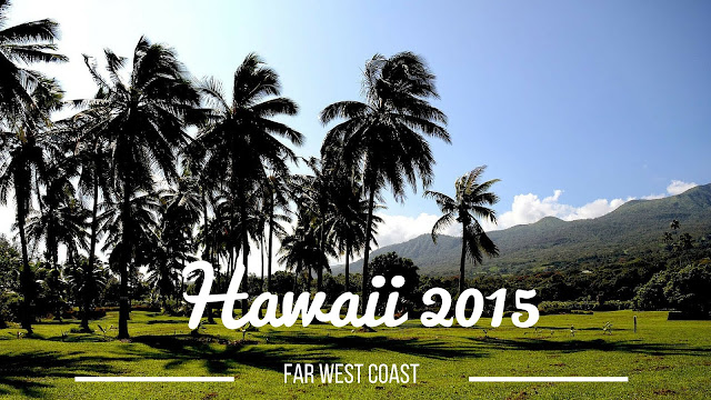 Far West Coast - Hawaii 2015, le programme.