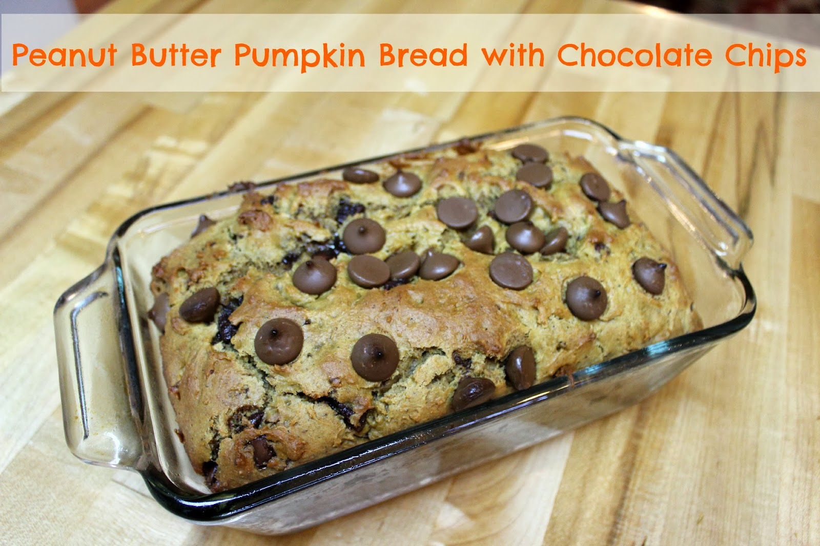 ... cream + french fries: Peanut Butter Pumpkin Bread with Chocolate Chips