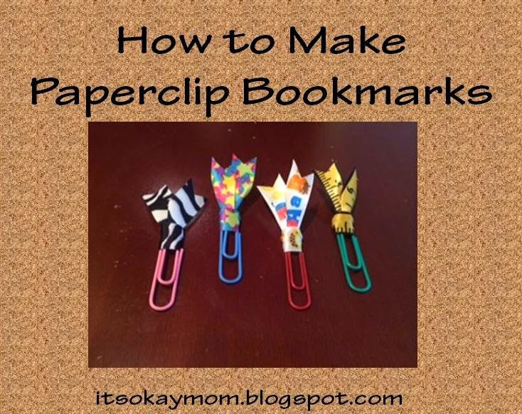 How To Make A Bookmark : It s okay mom how to make paperclip bookmarks