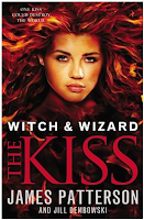 The Kiss Witch and Wizard by James Patterson
