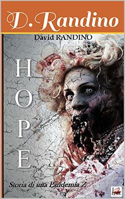 Hope. Storia di una Pendemia Z (David Randino)