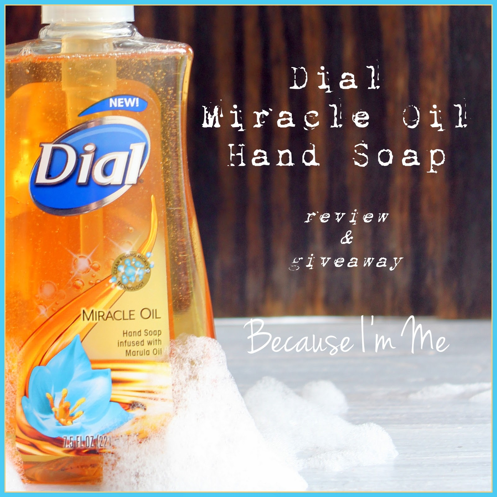 Dial Miracle Oil Review and Giveaway at Because I'm Me