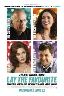 Lay the Favorite (2012 – Rebecca Hall, Bruce Willis and Vince Vaughn)