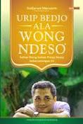 Urip Bedjo ala Wong Ndeso