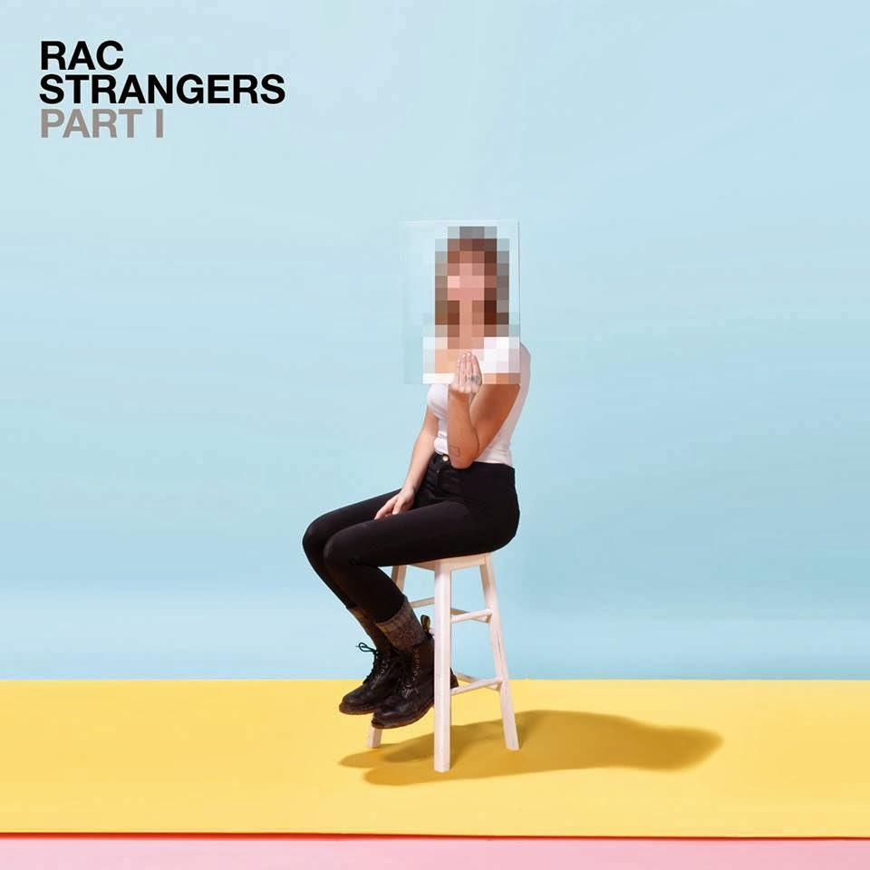 RAC - Strangers Pt. I