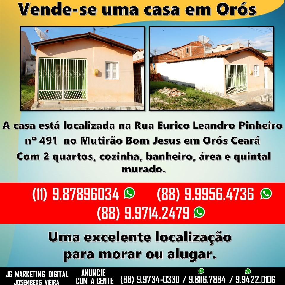 Vende-se uma casa na Rua Eurico Leandro Pinheiro nº 491 no Mutirão Bom Jesus em Orós