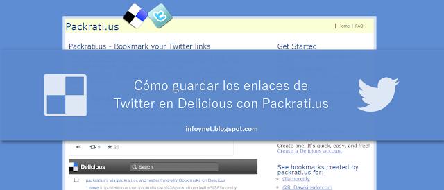 Cómo guardar los enlaces de Twitter en Delicious con Packrati.us