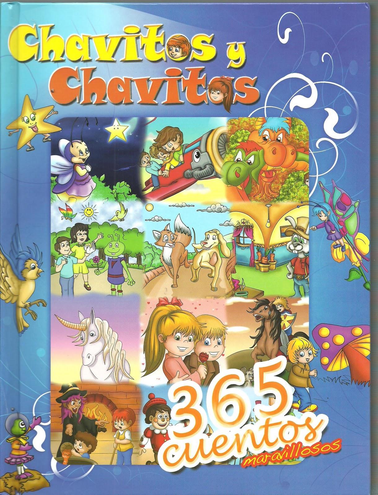 LIBRO . CHAVOS Y CHAVITOS. 365 CUENTOS MARAVILLOSOS