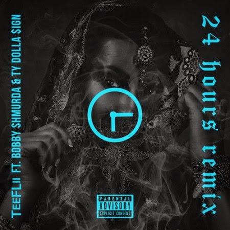 Teeflii 24 Hours (Remix)