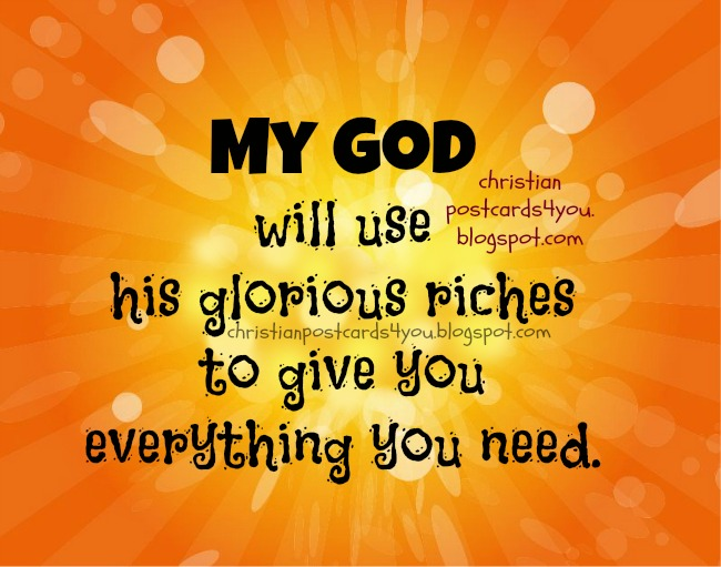 God will give you what you need. Christian postcard free card for facebook friends, Bible verses, free quotes, God's words in images, christian ecards.