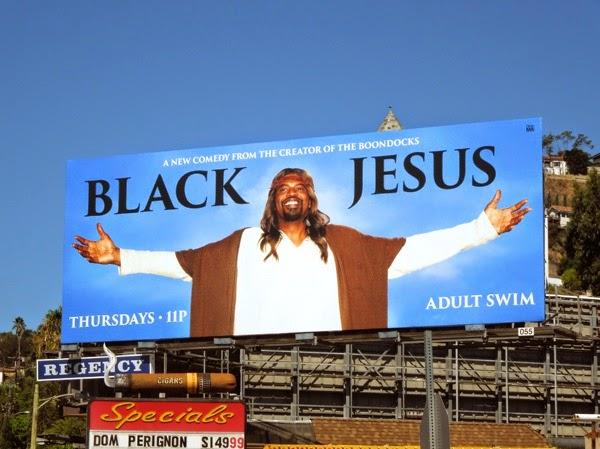 Black Jesus series premiere billboard