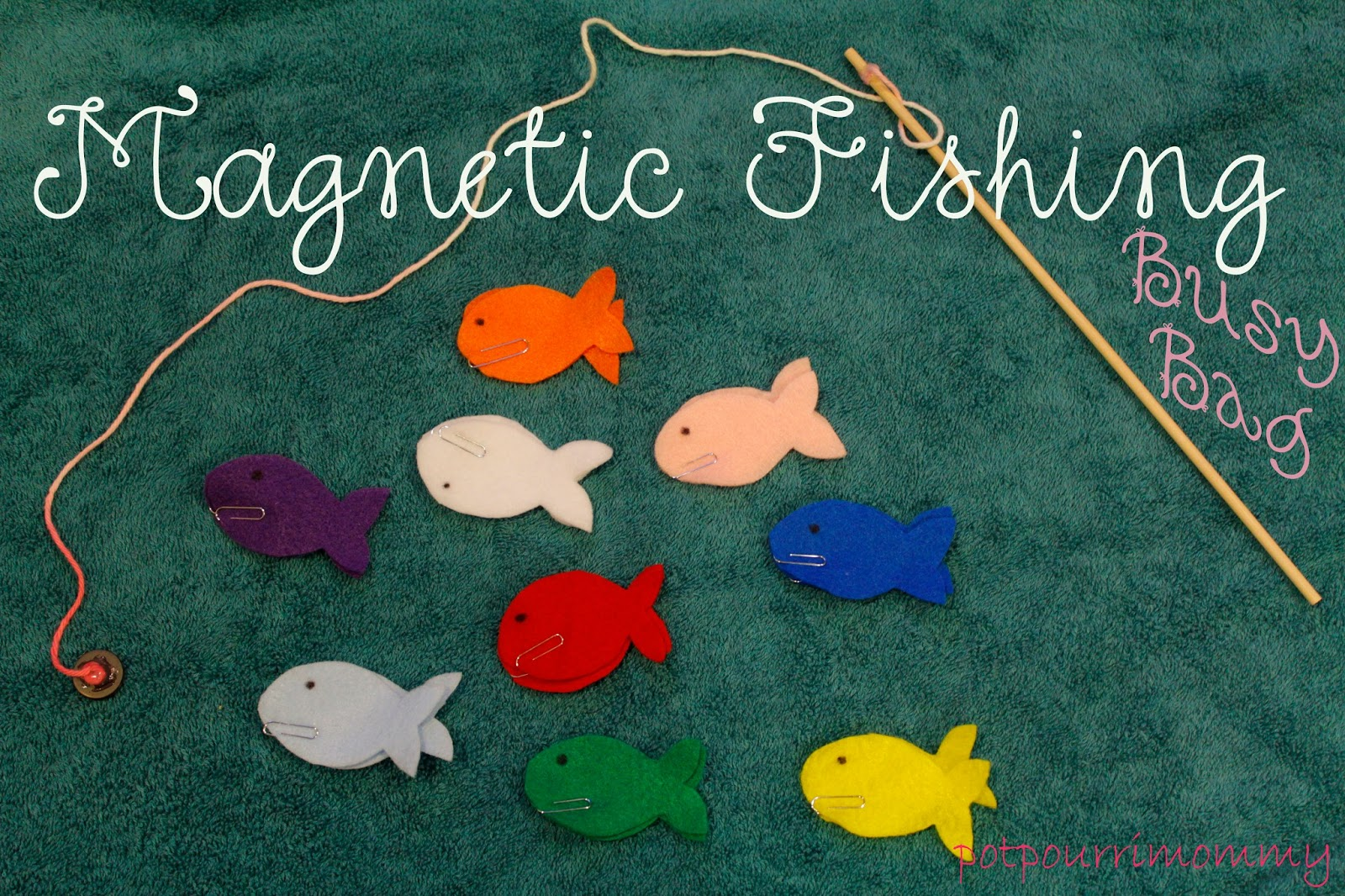 Potpourri mommy magnetic fishing busy bag activity for Best places to magnet fish