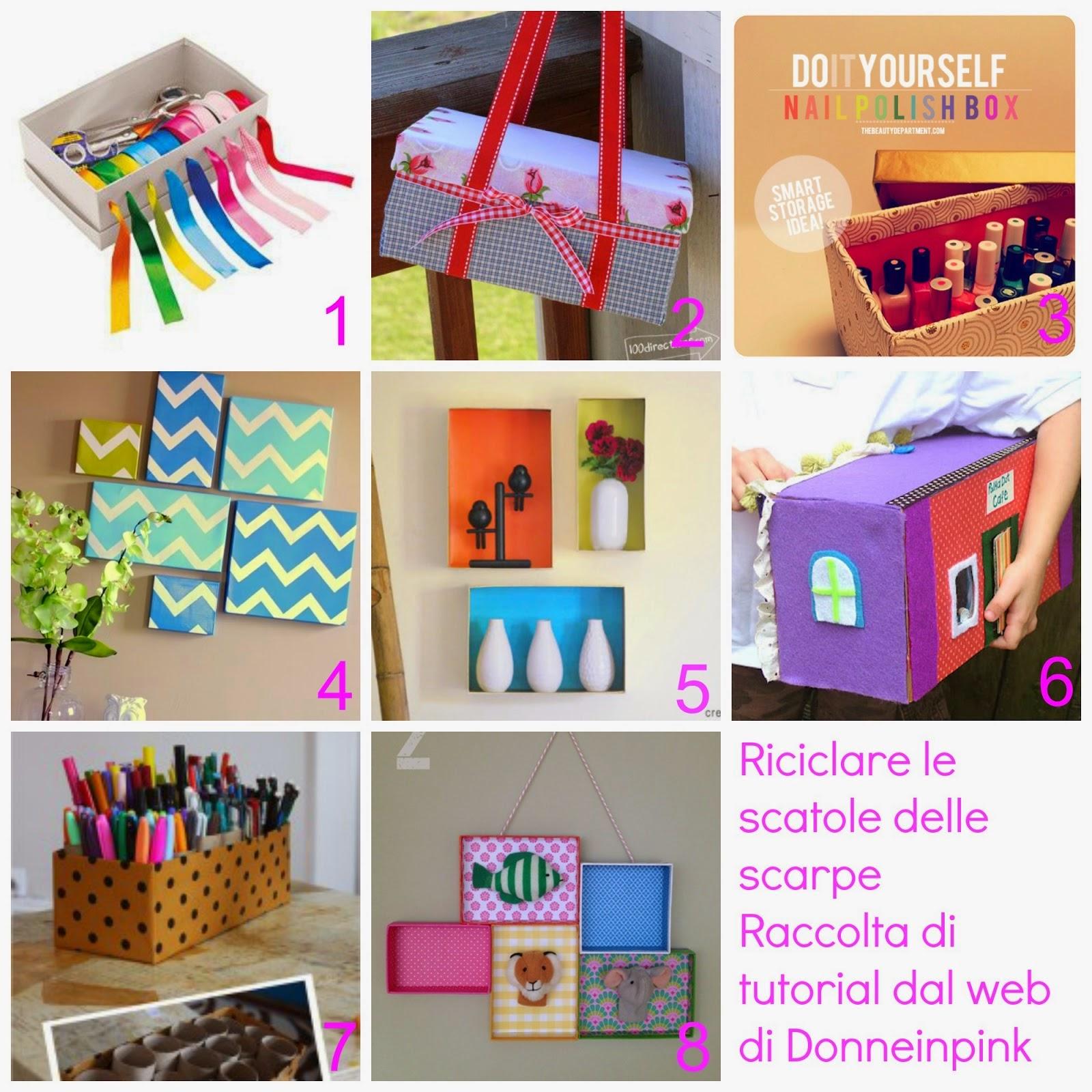 Riciclo scatole e cartoni 40 tutorial donneinpink magazine for Creare cose in casa