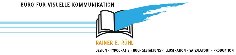 Rainer E. Rühl